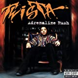Adrenaline Rush [Explicit]