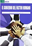 img - for GOBIERNO DEL FACTOR HUMANO, EL book / textbook / text book