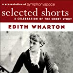 Selected Shorts: Edith Wharton | Edith Wharton