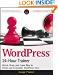 WordPress 24-Hour Trainer: Watch, Rea...