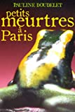 Acheter le livre Petits meurtres  Paris