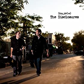 (Hey, We're) The Disclosures