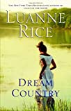 Dream Country (055338581X) by Rice, Luanne