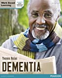 img - for Dementia. Level 3 (Level 2 Work Based Learning Health and Social Care) book / textbook / text book