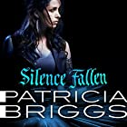 Silence Fallen: Mercy Thompson Book 10 Audiobook by Patricia Briggs Narrated by Lorelei King, George Newburn