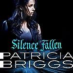 Silence Fallen: Mercy Thompson, Book 10 | Patricia Briggs