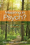 img - for By Morgan, Betsy L., Korschgen, Ann J. Majoring in Psych?: Career Options for Psychology Undergraduates (5th Edition) (2013) Paperback book / textbook / text book