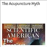 The Acupuncture Myth   Jeneen Interlandi