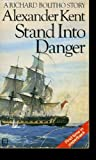 Stand into Danger (0091915465) by Kent, Alexander