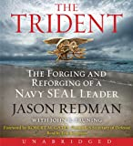 img - for The Trident CD: The Forging and Reforging of a Navy SEAL Leader book / textbook / text book