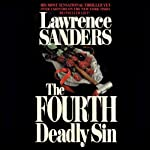 The Fourth Deadly Sin (       UNABRIDGED) by Lawrence Sanders Narrated by Marc Vietor