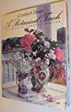 img - for A Botanical Touch: Decoration, Gardens, Parties by Gibson, Cynthia, Carlton, Susan, Myers, Coco (1993) Hardcover book / textbook / text book