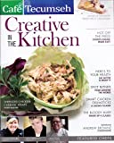 img - for Creative in the Kitchen - Cafe Tecumseh (Theme: Gourmet Chicken Dishes) Volume 3, Issue 6 book / textbook / text book