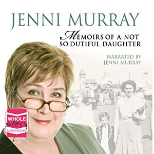 Memoirs of a Not So Dutiful Daughter | [Jenni Murray]