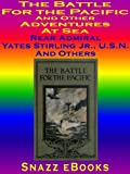 img - for The Battle for the Pacific and Other Adventures At Sea book / textbook / text book