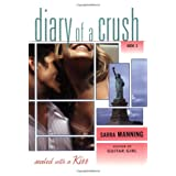 Sealed with a Kiss (Diary of a Crush)by Sarra Manning