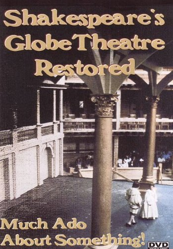 Shakespeare's Globe Theatre Restored [DVD] [2005] [NTSC]