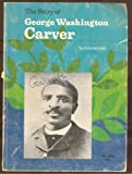 The Story of George Washington Carver (0590092715) by Moore, Eva