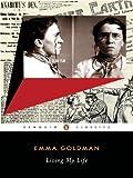 Living My Life (Penguin Classics) (0142437859) by Goldman, Emma