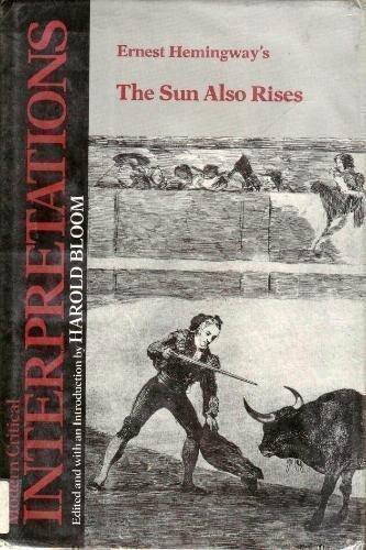 The Sun Also Rises (Bloom's Modern Critical Interpretations)