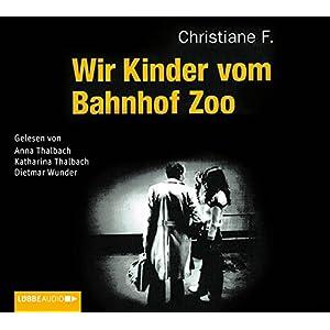 Wir Kinder vom Bahnhof Zoo (Lübbe Audio)