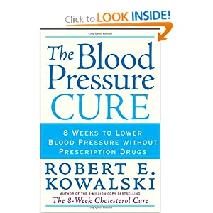 Click to buy Healthy Blood Pressure: The Blood Pressure Cure: 8 Weeks to Lower Blood Pressure without Prescription Drugs from Amazon!
