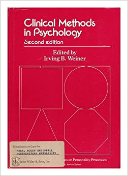 methods of personality research clinical Industrial-organizational psychologists apply psychological research and methods to workplace issues.