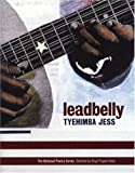 img - for leadbelly: poems (National Poetry Series) by Jess, Tyehimba (2005) Paperback book / textbook / text book