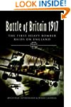 Battle of Britain 1917: The First Hea...