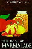 img - for The Book of Marmalade book / textbook / text book