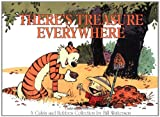 There's Treasure Everywhere: A Calivn Hobbes Collection (0836213122) by Watterson, Bill