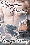 Olympian Passion (Olympian Love Book 1)