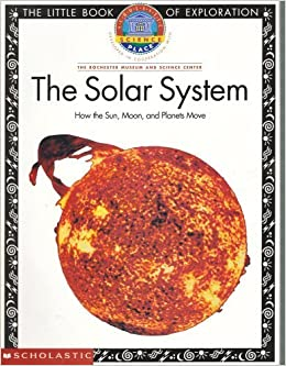 The Solar System: How the Sun, Moon, and Planets Move ...