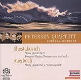 ショスタコーヴィチ:弦楽四重奏第8番/6つの詩/アウエルバッハ:弦楽四重奏のためのソネット第3番