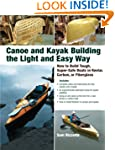 Canoe and Kayak Building the Light an...