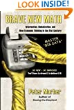 Brave New Math: Information, Globalization, and New Economic Thinking in the 21st Century