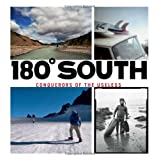 "180 South: Conquerors of the Uselessvon ""Chris Malloy"""