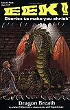 Dragon Breath (Eek! Stories to Make You Shriek)