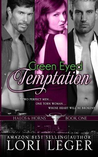 Green Eyed Temptation: Halos & Horns (Volume 1)