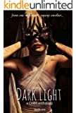 Dark Light Book One (The Dark Light Anthology 1)