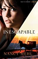 Inescapable (Road to Kingdom Book #1)