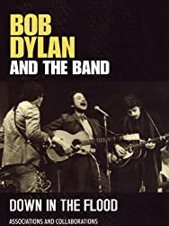 Dylan, Bob - Down In The Flood