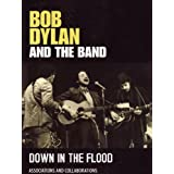 Bob Dylan & The Band -Down In The Flood [DVD] [2012] [NTSC]by Bob Dylan
