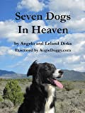 Seven Dogs in Heaven