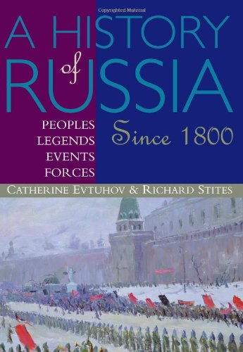 A History of Russia: Peoples, Legends, Events, Forces:...