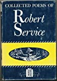 Collected Poems (A Benn study: literature) (0510324002) by Service, Robert