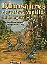 Dinosaures et autres reptiles du Languedoc par Bousquet