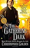 The Gathering Dark (Peter Octavian)