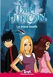 echange, troc Sophie Audouin-Mamikonian - Tara Duncan, Tome 1 : La sirène muette