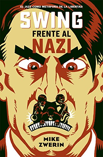 Swing Frente Al Nazi (Es Pop Ensayo)